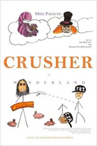 Crusher in Wonderland (Geronimo's Revenge) (Volume 2)