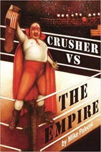 Crusher vs The Empire: Group Home Rebels Fight Back (Geronimo's Revenge) (Volume 1)