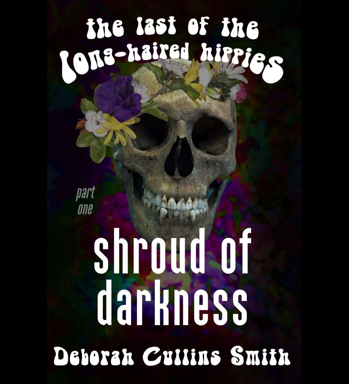 Shroud of Darkness (Last of the Long-Haired Hippies book 1)