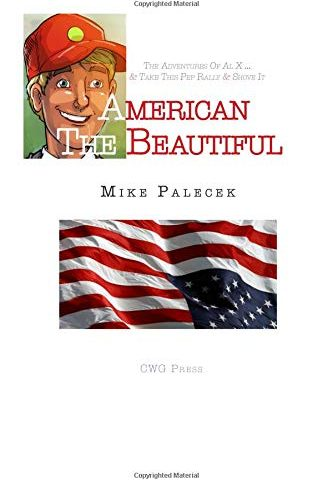 American the Beautiful by Mike Palecek